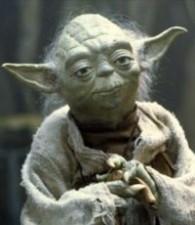 Heed Yoda's advice