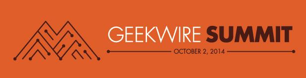 GeekWire Summit 2014, Powered by CenturyLink