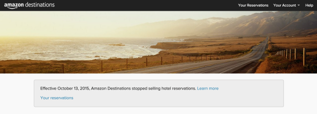 The Amazon Destinations site began telling visitors the service was shut down on Tuesday.