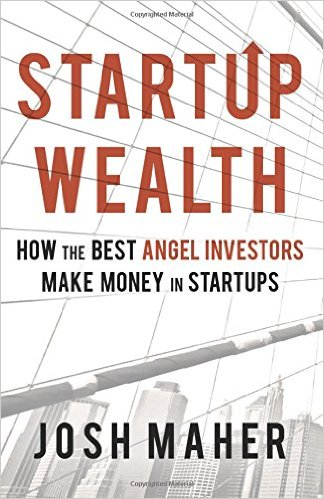 Book excerpt: How the Best Angel Investors Make Money in Startups