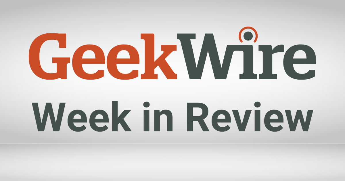 GeekWire week in review