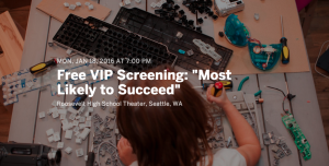 Free_VIP_Screening___Most_Likely_to_Succeed__Tickets__Mon__Jan_18__2016_at_7_00_PM___Eventbrite
