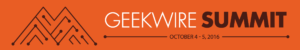 GeekWire Summit 2016, presented by Bank of America