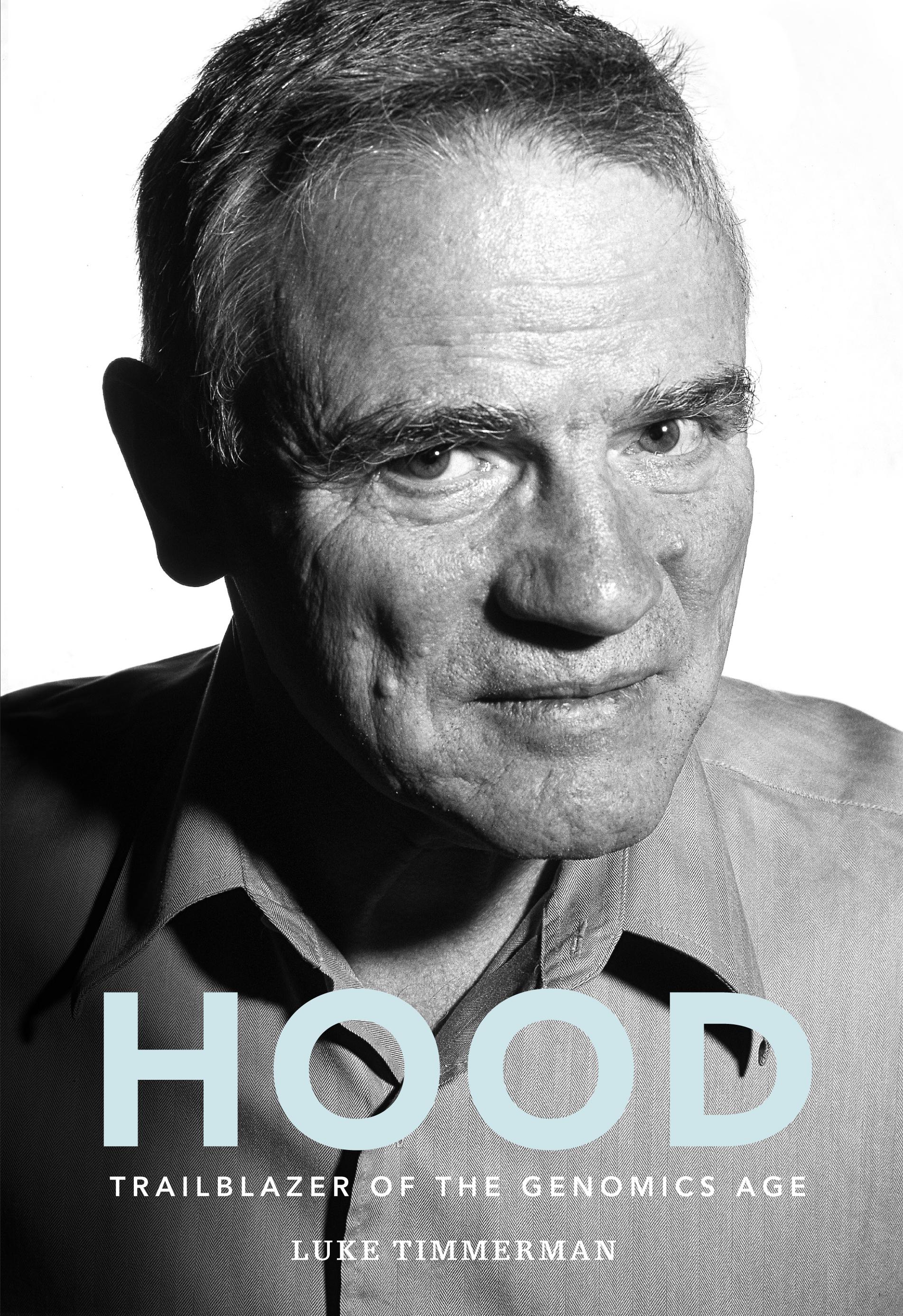 Sneak Peek New Biography Of Biotech Pioneer Leroy Hood Is