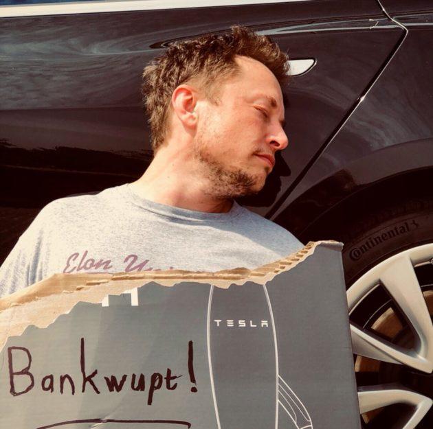 """Elon Musk, """"bankwupt."""""""