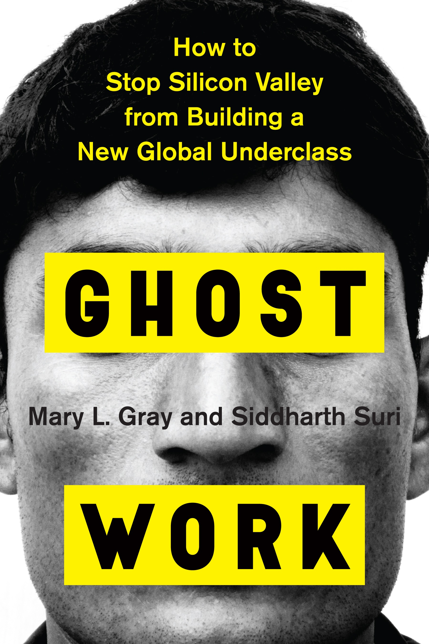 Ghost Work' explores the ups and mostly downs of the hidden