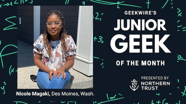 Junior Geek of the Month: Future doctor Nicole Magaki wants to make health care more accessible