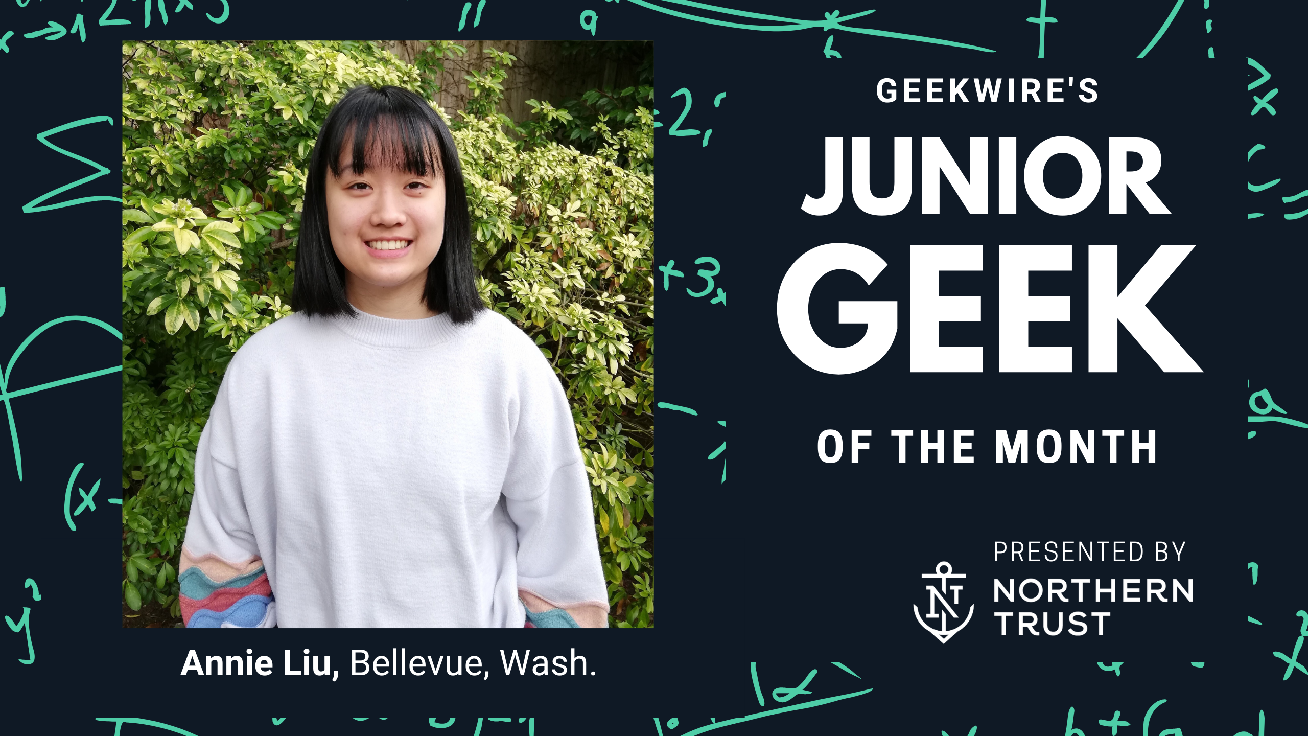 www.geekwire.com: Junior Geek of the Month: Annie Liu's love for code and communication translates to bright tech future