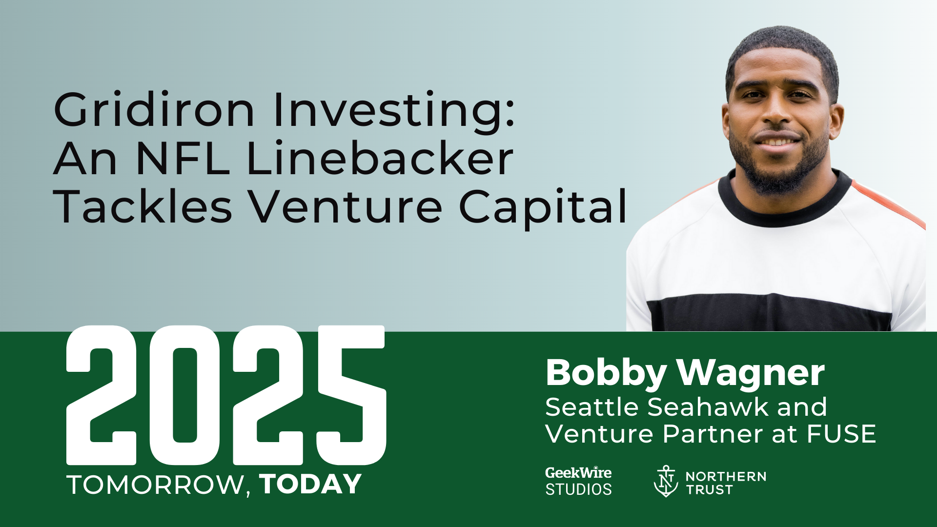 Seattle Seahawks star Bobby Wagner on tackling venture capital and business lessons from the field