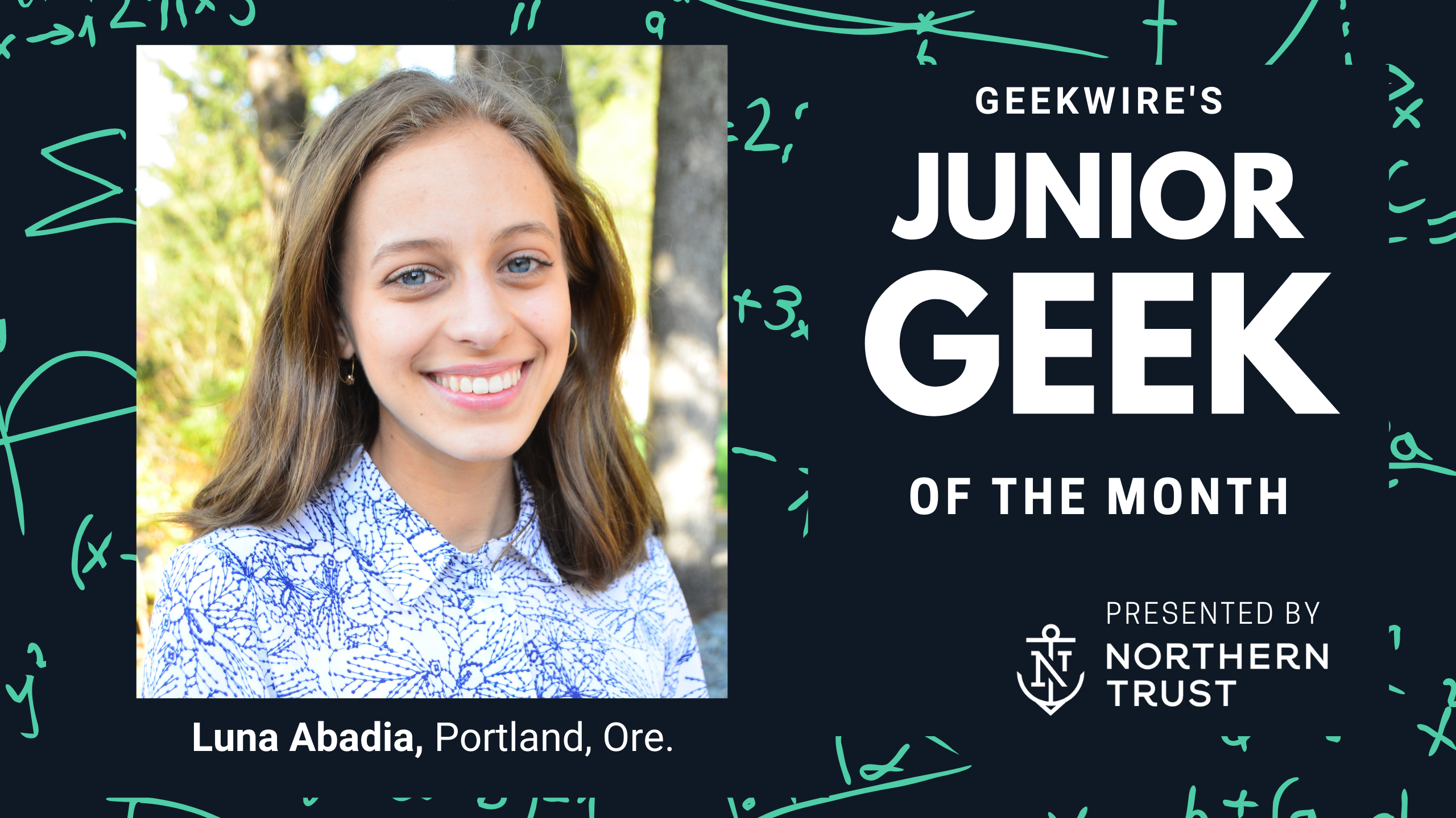 Junior Geek of the Month: Luna Abadia turned her climate change fears into action and solutions - GeekWire